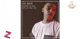 Di-Meh – Entre le rap et la vraie vie (EP)