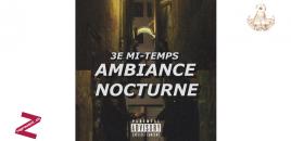 3e Mi-Temps – Ambiance Nocturne