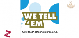 We Tell'Em – Le festival de Hiphop suisse, le 12 décembre