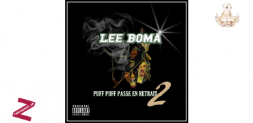 Lee Boma – Puff Puff Passe En Retrait 2 (mixtape)