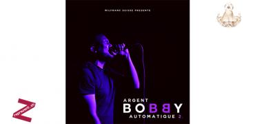Bobby – Argent Automatique 2 (mixtape)