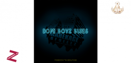 Marekage Streetz – Dope Boyz Blues (chronique)