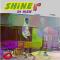 Di Meh – Shine (chronique)