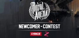 Royal Arena Newcomer Contest : l'heure du vote!