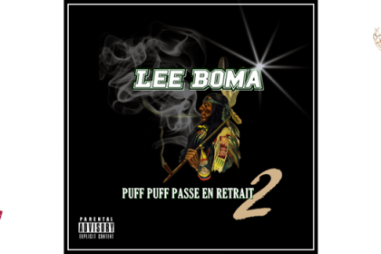 Lee Boma – Puff Puff Passe En Retrait 2 (mixtape)