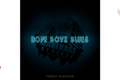 Marekage Streetz – Dope Boyz Blues (chronique)