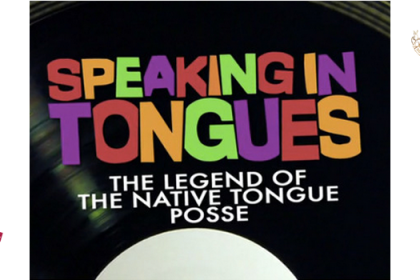 The Native Tongue Posse Documentary