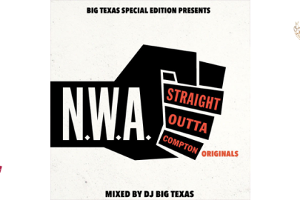 Straight Outta Compton Originals (dj Big Texas)