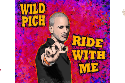 Wild Pich – Ride With Me (mixtape)