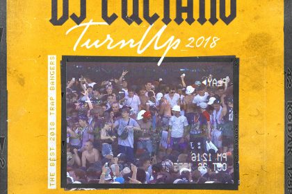 dj Luciano – Turn Up 2018 [mixtape]