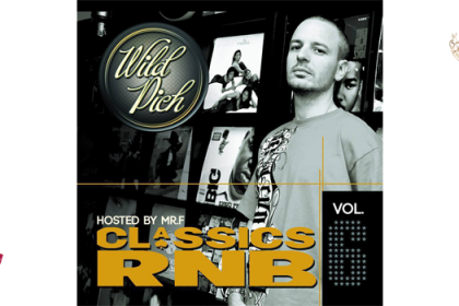 Wild Pich ft Mr F – Classics R&B 6