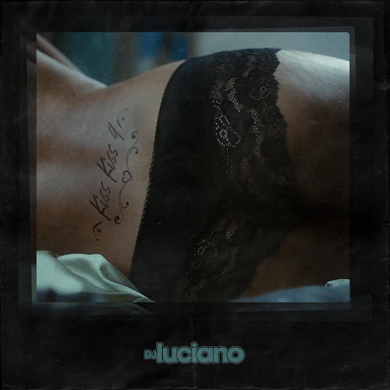 dj Luciano – #KissKiss9